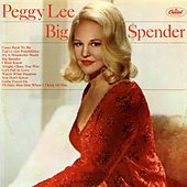 Play & Download Big $pender by Peggy Lee | Napster