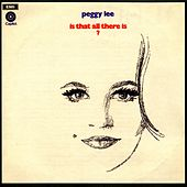 Play & Download Is That All There Is? by Peggy Lee | Napster