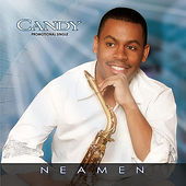 Play & Download Candy by Neamen Lyles | Napster