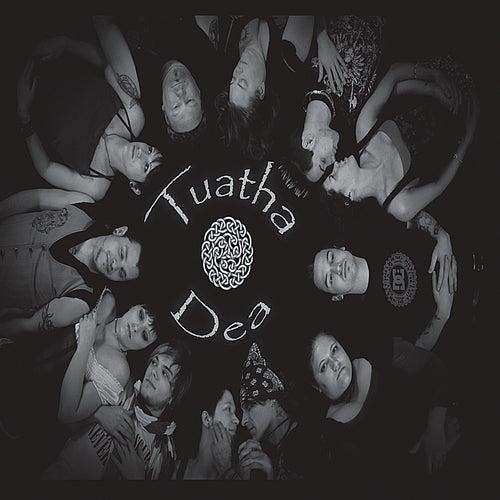 Tuatha Dea by Tuatha Dea