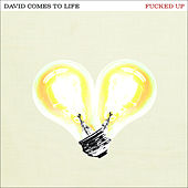 Play & Download David Comes To Life by F*cked Up | Napster