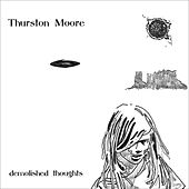 Demolished Thoughts by Thurston Moore