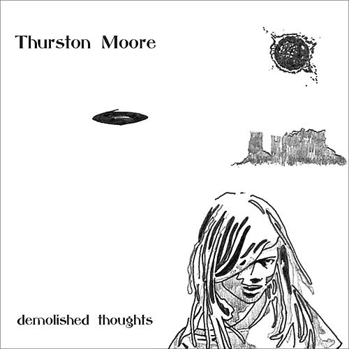 Play & Download Demolished Thoughts by Thurston Moore | Napster