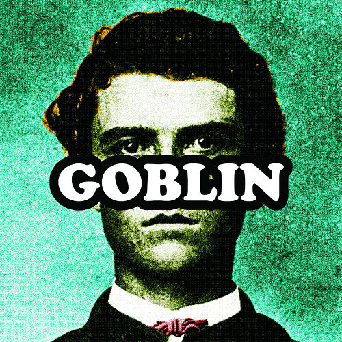 Play & Download Goblin by Tyler, The Creator | Napster