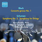Play & Download Bloch, E.: Concerto Grosso No. 1 / Schuman, W.: Symphony No. 5,