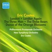 Coates, E.: London Suite / London Again Suite / The Three Men Suite / The Three Bears (Coates) (1952) by Eric Coates