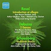Ravel: Introduction Et Allegro / Debussy: Danses Sacree Et Profane / Schoenberg, A.: Verklarte Nacht (Hollywood String Quartet) (1955) by Various Artists