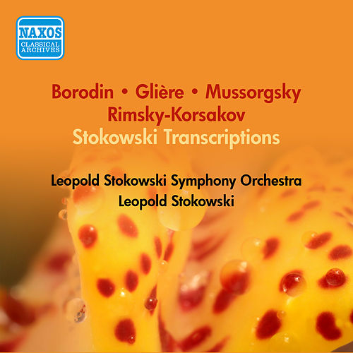 Orchestral Music - Mussorgsky, M. / Borodin, A. / Rimsky-Korsakov, N.(Stokowski) (1953) by Leopold Stokowski