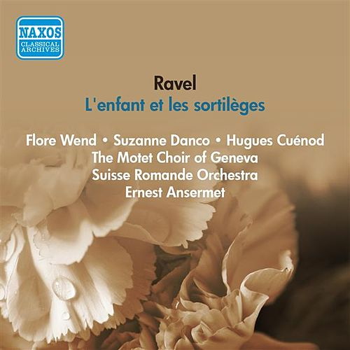Ravel, M.: Enfant Et Les Sortileges (L') (Ansermet) (1954) by Suzanne Danco
