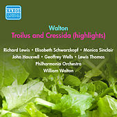 Play & Download Walton, W.: Troilus and Cressida (Excerpts) (Schwarzkopf, Walton) (1955) by Elisabeth Schwarzkopf | Napster