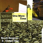 Play & Download One More Time by Borah Bergman | Napster