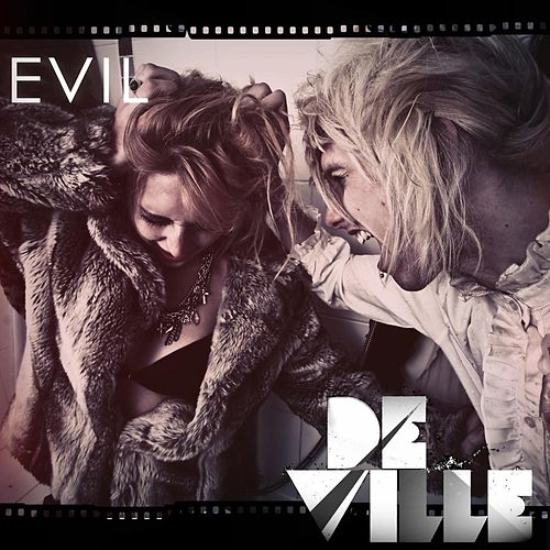 Evil - Single by Deville