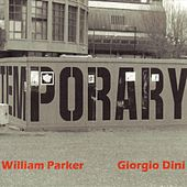 Play & Download Temporary - EP by William Parker | Napster