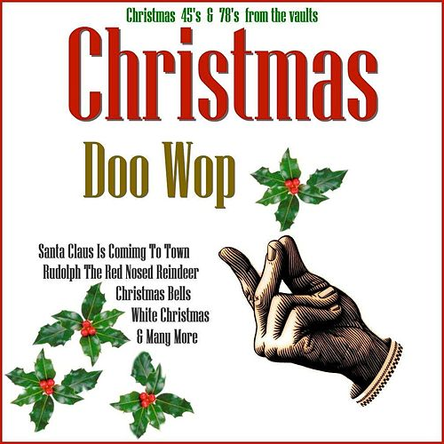 Play & Download Doo Wop Christmas by Various Artists | Napster