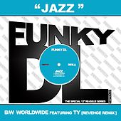 Play & Download Jazz b/w Worldwide by Funky DL | Napster