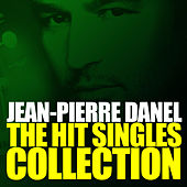 Play & Download The Hit Singles Collection by Jean-Pierre Danel | Napster