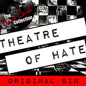 Original Sin - [The Dave Cash Collection] by Theatre Of Hate