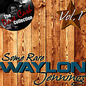 Play & Download Some Rare Waylon Vol. 1 - [The Dave Cash Collection] by Waylon Jennings | Napster