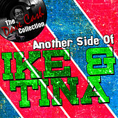 Another Side Of Ike & Tina - [The Dave Cash Collection] by Ike and Tina Turner