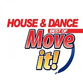 House & Dance Move It by Various Artists