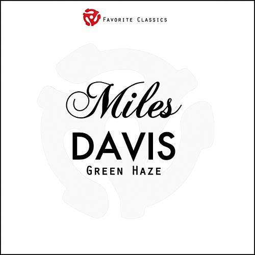 Green Haze by Miles Davis