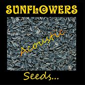 Play & Download Seeds by The Sunflowers | Napster