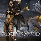 Play & Download Floating Mood - Fashion Lounge by Various Artists | Napster