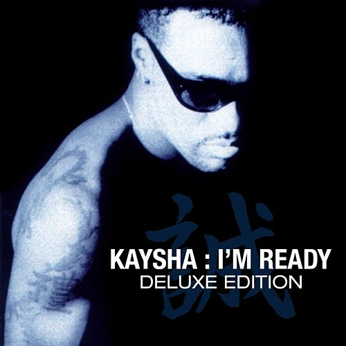 I'm Ready (Deluxe Version) by Kaysha