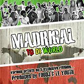 Madrigal to di World by Various Artists