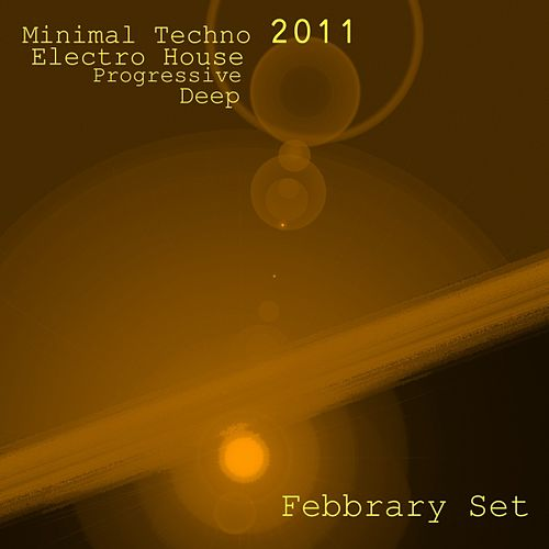 Febbrary Set (2011) by Various Artists