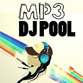 Play & Download Mp3 Dj Pool by Various Artists | Napster