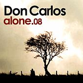 Alone by Don Carlos