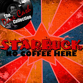 Play & Download No Coffee Here - [The Dave Cash Collection] by Starbuck | Napster