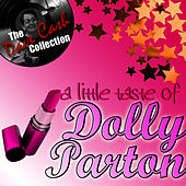 Play & Download A Little Taste Of Dolly - [The Dave Cash Collection] by Dolly Parton | Napster