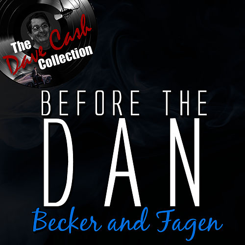 Before the Dan - [The Dave Cash Collection] by Donald Fagen