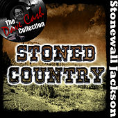 Play & Download Stoned Country - [The Dave Cash Collection] by Stonewall Jackson | Napster