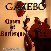 Play & Download Queen Of Burlesque - EP by Gazebo | Napster