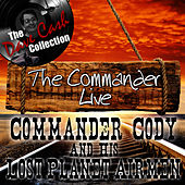 The Commander Live - [The Dave Cash Collection] by Commander Cody