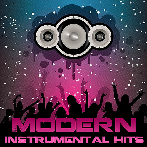 Modern Instrumental Hits by Various Artists
