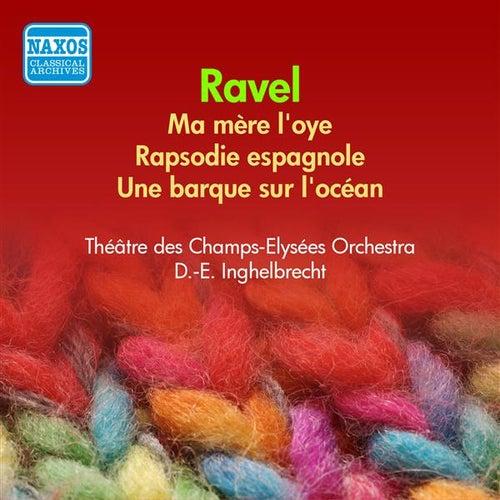 Play & Download Ravel: Ma Mere L'Oye / Rhapsodie Espagnole (Inghelbrecht) (1955) by Desire-Emile Inghelbrecht | Napster