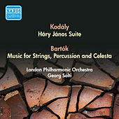 Play & Download Kodaly, Z.: Hary Janos Suite / Bartok, B.: Music for Strings, Percussion and Celesta (Solti) (1955) by Georg Solti | Napster
