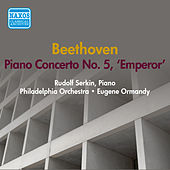 Play & Download Beethoven: Piano Concerto No. 5 (Serkin) (1950) by Rudolf Serkin | Napster