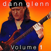 Play & Download Dann Glenn, Vol. 1 by Dann Glenn | Napster