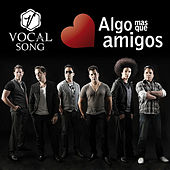 Play & Download Algo más que amigos by Vocal Song | Napster