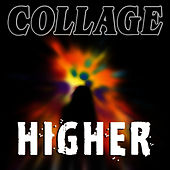 Play & Download Higher by Collage | Napster