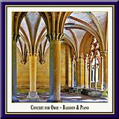 Play & Download Concert for Oboe, Bassoon & Piano by Various Artists | Napster
