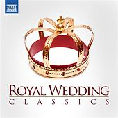 Royal Wedding Classics by Various Artists