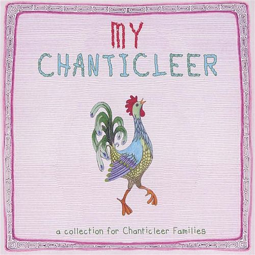 Play & Download My Chanticleer: A Collection for Chanticleer Families by Joseph H. Jennings | Napster