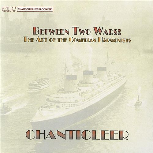 Between Two Wars: The Art of the Comedia Harmonists by Joseph H. Jennings