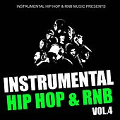 Play & Download Instrumental Hip Hop & Rnb 2011, Vol. 4 (Beats West Coast Dirty South Underground Rnb Rap Hip-Hop Sonnerie Brand New Beat Free Royalty Dj) by Instrumental Hip Hop RnB Music | Napster